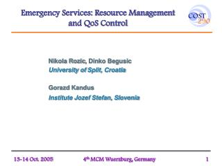Emergency Services: Resource Management  and QoS Control