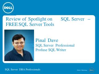 Review of Spotlight on SQL Server by Pinal Dave  – FREE SQL