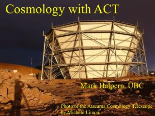 Cosmology with ACT