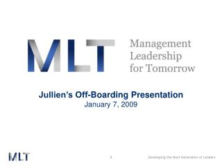 Jullien's Off-Boarding Presentation January 7, 2009