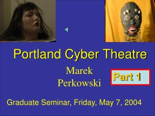 Portland Cyber Theatre