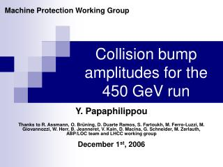 Collision bump amplitudes for the 450 GeV run