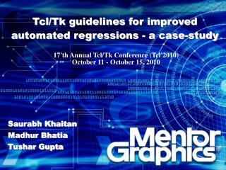 Tcl/Tk guidelines for improved automated regressions - a case-study