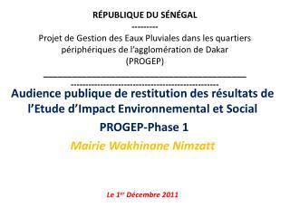 Audience publique de restitution des résultats de l'Etude d'Impact Environnemental et Social