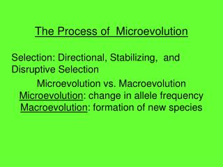 The Process of  Microevolution