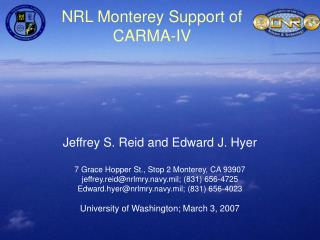 NRL Monterey Support of CARMA-IV
