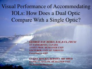 Visual Performance of Accommodating IOLs: How Does a Dual Optic Compare With a Single Optic?
