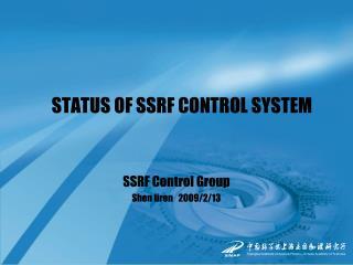 STATUS OF SSRF CONTROL SYSTEM