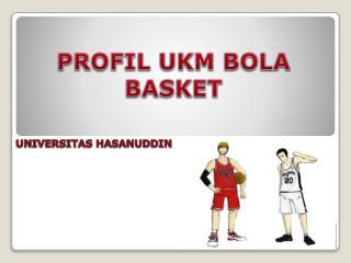 PROFIL UKM BOLA BASKET