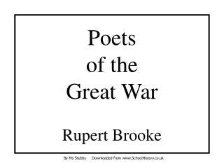Poets of the Great War  Rupert Brooke