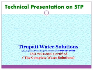 Technical Presentation on STP