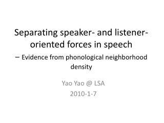 Yao Yao  LSA 2010-1-7