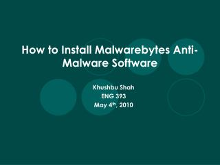 How to Install Malwarebytes Anti-Malware Software