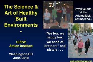 The Science  Art of Healthy Built Environments -  CPPW Action Institute  Washington DC June 2010