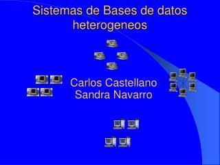 Sistemas de Bases de datos heterogeneos