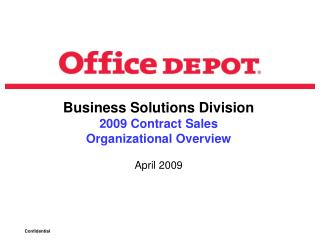 Business Solutions Division 2009 Contract Sales  Organizational Overview  April 2009