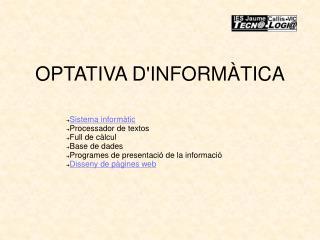 OPTATIVA D'INFORMÀTICA