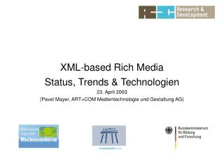 XML-based Rich Media