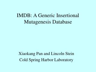 IMDB: A Generic Insertional Mutagenesis Database