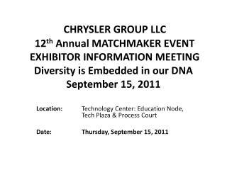 Location: Technology  Center: Education Node,  Tech  Plaza & Process Court
