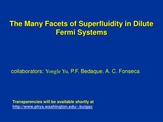 The Many Facets of Superfluidity in Dilute Fermi Systems