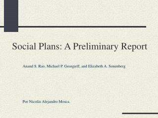 Social Plans: A Preliminary Report