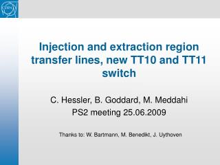 Injection and extraction region transfer lines, new TT10 and TT11 switch