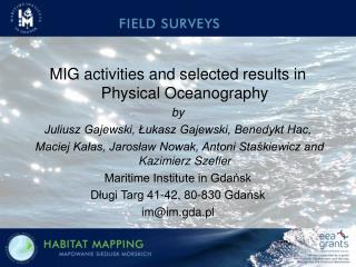 MIG activities and selected results in Physical Oceanography by
