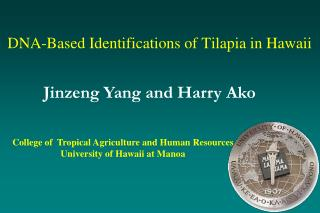 DNA-Based Identifications of Tilapia in Hawaii