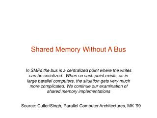 Shared Memory Without A Bus