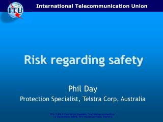 Risk regarding safety