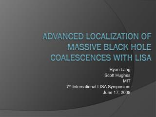 Advanced localization of massive black hole coalescences with LISA