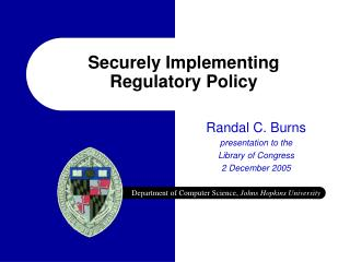 Securely Implementing Regulatory Policy