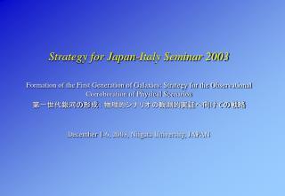 Strategy for Japan-Italy Seminar 2003
