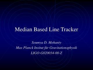Median Based Line Tracker