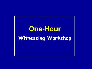 One-Hour Witnessing Workshop