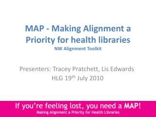 MAP - Making Alignment a Priority for health libraries NW Alignment Toolkit
