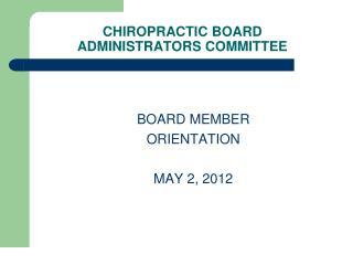 CHIROPRACTIC BOARD  ADMINISTRATORS COMMITTEE