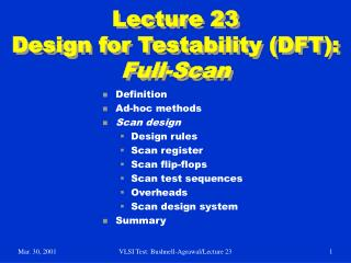 Lecture 23 Design for Testability DFT: Full-Scan