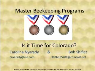 Master Beekeeping Programs Is it Time for Colorado?