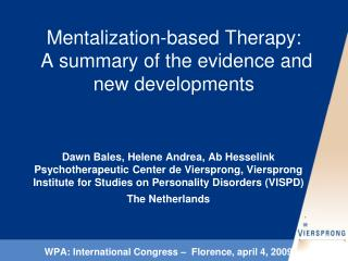 Mentalization-based Therapy:  A summary of the evidence and new developments