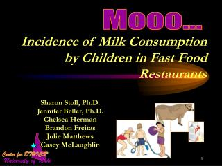 Incidence of Milk Consumption by Children in Fast Food Restaurants