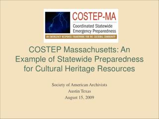 COSTEP Massachusetts: An Example of Statewide Preparedness for Cultural Heritage Resources