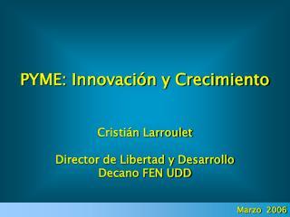 PYME: Innovación y Crecimiento