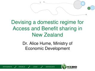 Devising a domestic regime for Access and Benefit sharing in New Zealand