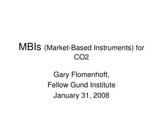 MBIs  (Market-Based Instruments) for CO2