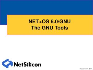 NET+OS 6.0/GNU The GNU Tools