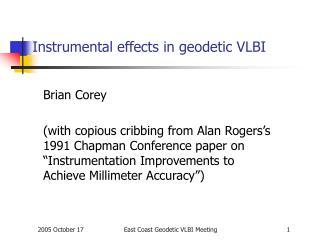 Instrumental effects in geodetic VLBI