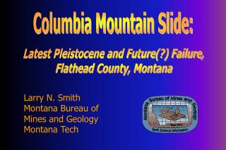 Larry N. Smith Montana Bureau of  Mines and Geology Montana Tech