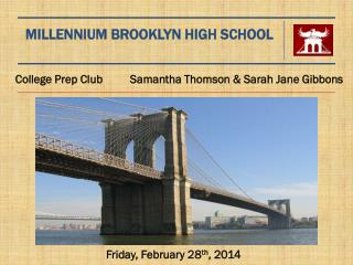 MILLENNIUM BROOKLYN HIGH SCHOOL